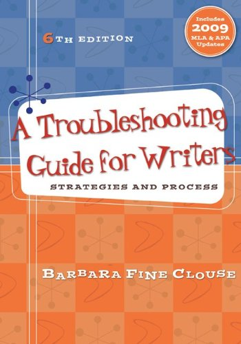Troubleshooting Guide for Writers Strategies and Process 6th 2010 9780073383835 Front Cover