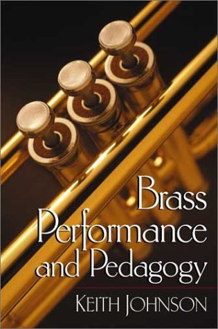 Brass Performance and Pedagogy   2002 edition cover