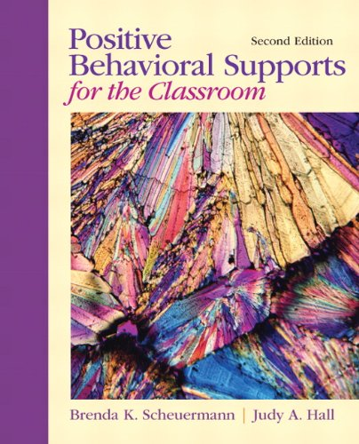 Positive Behavioral Supports for the Classroom  2nd 2012 (Revised) edition cover