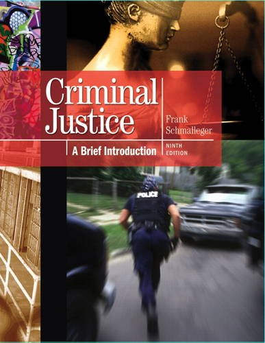 Criminal Justice A Brief Introduction 9th 2012 (Revised) edition cover