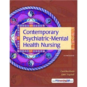 Contemporary Psychiatric-Mental Health Nursing with MyNursingLab -- Access Card Package  2nd 2009 9780137155835 Front Cover