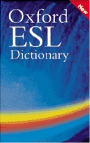 Oxford ESL Dictionary   2004 9780194316835 Front Cover