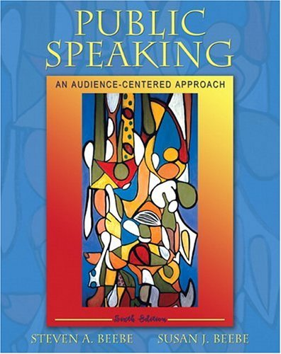Public Speaking An Audience-Centered Approach 6th 2006 (Revised) edition cover