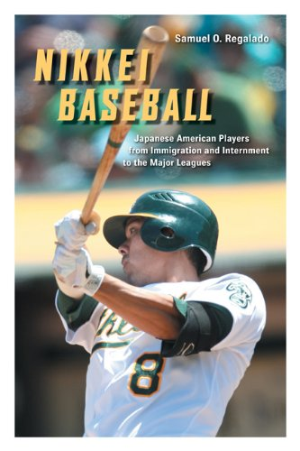Nikkei Baseball Japanese American Players from Immigration and Internment to the Major Leagues  2013 9780252078835 Front Cover