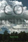 CO2 Rising The World's Greatest Environmental Challenge  2008 9780262220835 Front Cover