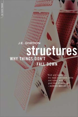 Structures Or Why Things Don't Fall Down 2nd 2003 edition cover