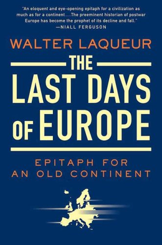 Last Days of Europe Epitaph for an Old Continent N/A edition cover