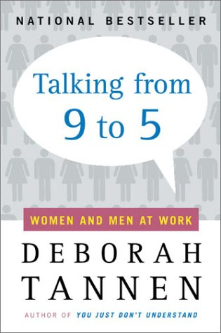Talking from 9 to 5 Women and Men at Work  1995 (Reprint) edition cover
