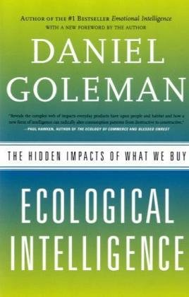 Ecological Intelligence The Hidden Impacts of What We Buy  2010 edition cover