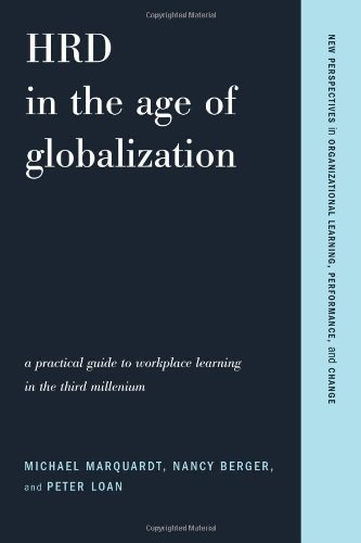 HRD in the Age of Globalization A Practical Guide to Workplace Learning in the Third Millennium  2004 edition cover