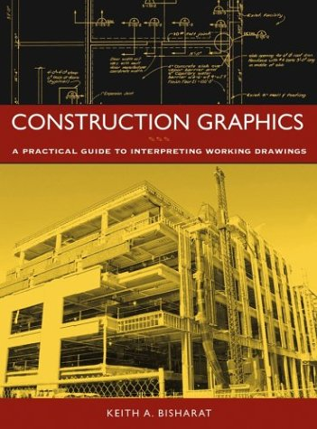 Construction Graphics A Practical Guide to Interpreting Working Drawings  2004 9780471219835 Front Cover