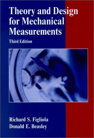 Theory and Design for Mechanical Measurements  3rd 2001 (Revised) 9780471350835 Front Cover