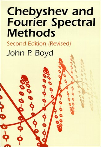 Chebyshev and Fourier Spectral Methods  2nd 2001 (Revised) 9780486411835 Front Cover