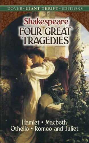 Four Great Tragedies Hamlet; Macbeth; Othello; Romeo and Juliet  2005 edition cover