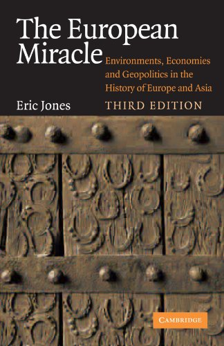 European Miracle Environments, Economies and Geopolitics in the History of Europe and Asia 3rd 2003 (Revised) 9780521527835 Front Cover