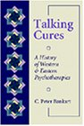 Talking Cures A History of Western and Eastern Psychotherapies  1997 edition cover