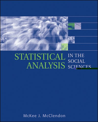 Statistical Analysis in the Social Sciences   2004 9780534637835 Front Cover