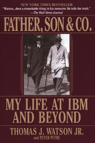 Father, Son and Co My Life at IBM and Beyond  2000 edition cover
