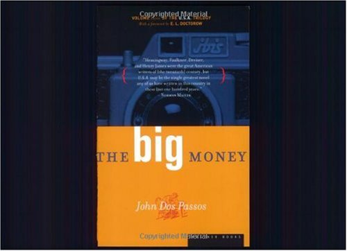 Big Money Volume Three of the U. S. A. Trilogy  1999 edition cover