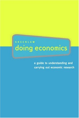 Doing Economics A Guide to Understanding and Carrying Out Economic Research  2006 edition cover