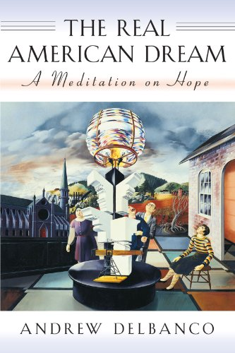 Real American Dream A Meditation on Hope  1999 edition cover