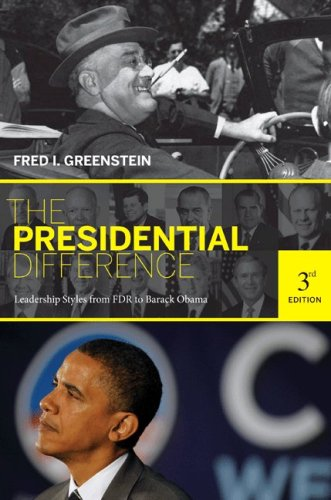 Presidential Difference Leadership Style from FDR to Barack Obama 3rd 2009 (Revised) edition cover