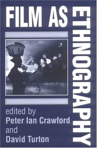 Film As Ethnography   1992 9780719036835 Front Cover