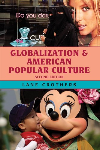 Globalization and American Popular Culture  2nd 2010 edition cover