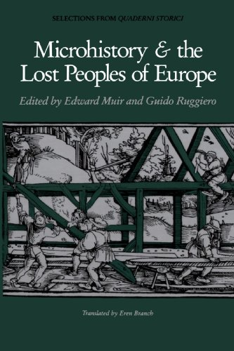 Microhistory and the Lost Peoples of Europe Selections from Quaderni Storici  1991 edition cover