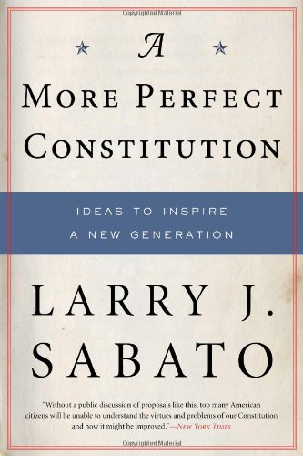 More Perfect Constitution Ideas to Inspire a New Generation Revised  edition cover