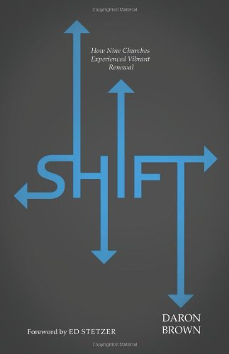 Shift How Nine Churches Experienced Vibrant Renewal  2012 edition cover