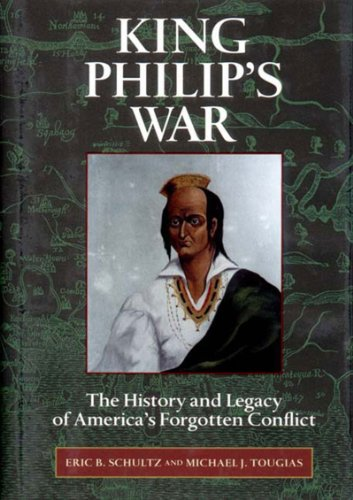 King Philip's War The History and Legacy of America's Forgotten Conflict  2000 (Reprint) edition cover