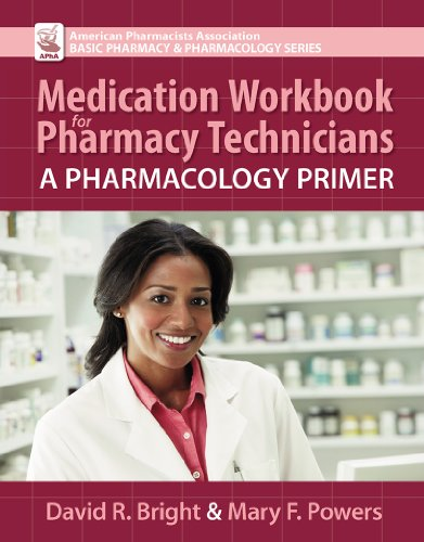 Medication Workbook for Pharmacy Technicians A Pharmacology Primer N/A edition cover