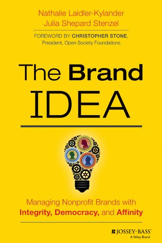 Brand IDEA Managing Nonprofit Brands with Integrity, Democracy and Affinity  2014 edition cover
