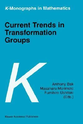 Current Trends in Transformation Groups   2002 9781402007835 Front Cover