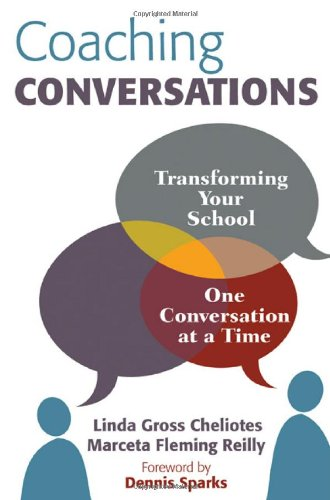 Coaching Conversations Transforming Your School One Conversation at a Time  2010 edition cover