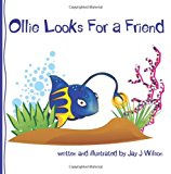 Ollie Looks for a Friend  N/A 9781492839835 Front Cover