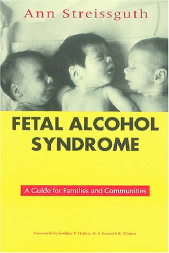 Fetal Alcohol Syndrome A Guide for Families and Communities N/A edition cover
