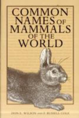 Common Names of Mammals of the World   2000 9781560983835 Front Cover