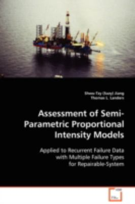 Assessment of Semi-parametric Proportional Intensity Models:   2008 edition cover