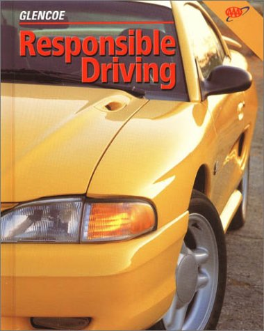 Responsible Driving  12th 2000 (Student Manual, Study Guide, etc.) edition cover