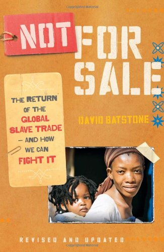 Not for Sale The Return of the Global Slave Trade - And How We Can Fight It  2010 edition cover