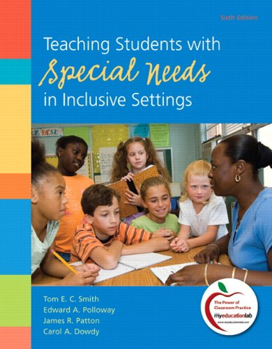 Teaching Students with Special Needs in Inclusive Settings  6th 2012 edition cover