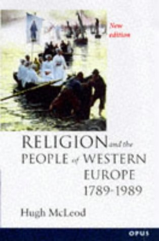 Religion and the People of Western Europe, 1789-1989  2nd 1997 (Revised) edition cover