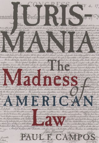 Jurismania The Madness of American Law N/A 9780195130836 Front Cover