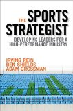 Sports Strategist Developing Leaders for a High Performance Industry  2015 9780199343836 Front Cover