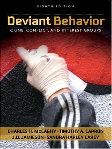 Deviant Behavior Crime, Conflict, and Interest Groups 8th 2008 edition cover