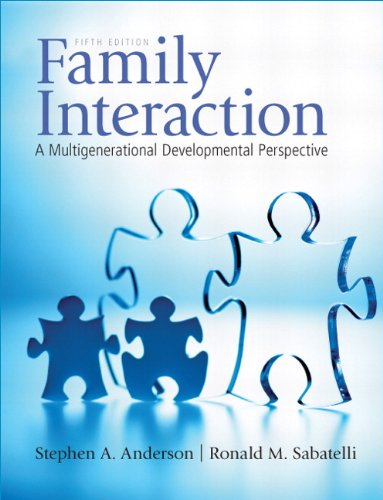Family Interaction A Multigenerational Developmental Perspective 5th 2011 9780205710836 Front Cover