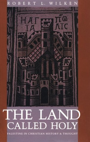 Land Called Holy Palestine in Christian History and Thought  1992 edition cover