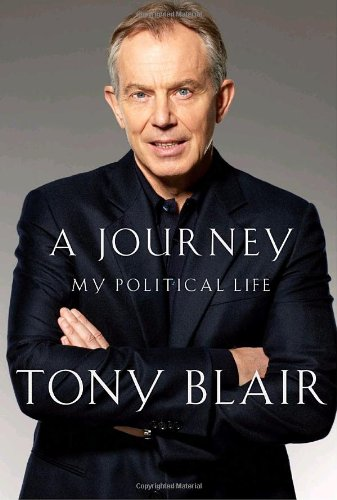 Journey My Political Life  2010 9780307269836 Front Cover